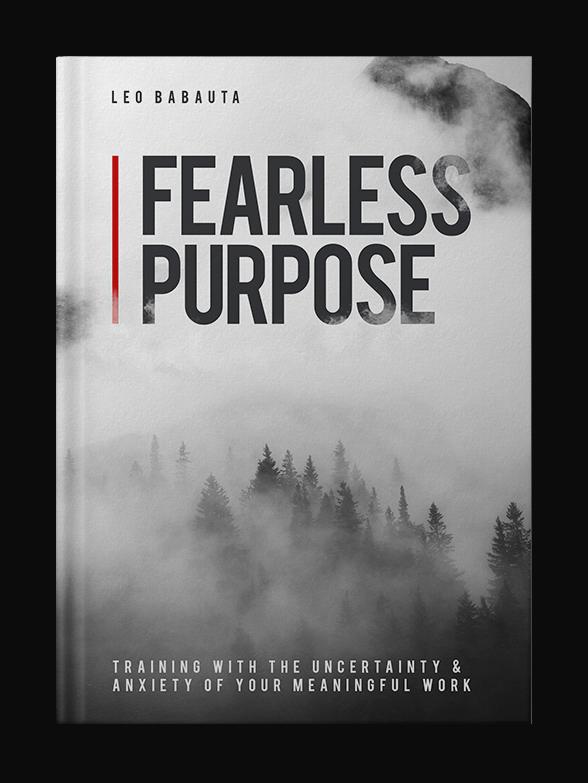 Fearless Purpose - Leo Babauta